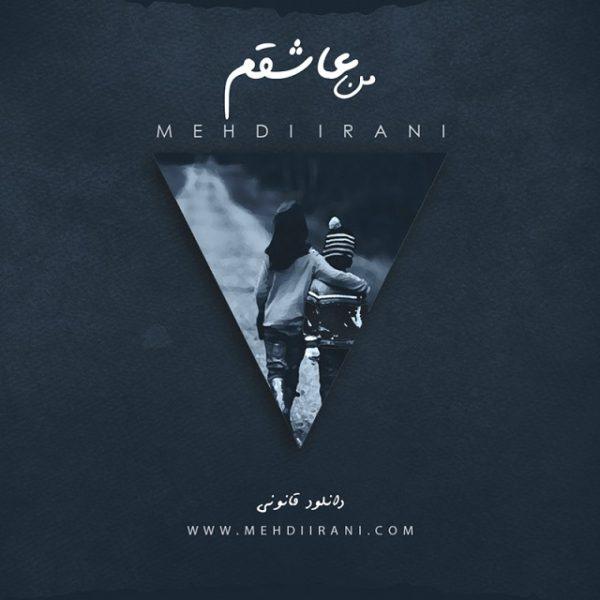 Mehdi Irani - Man Ashegham
