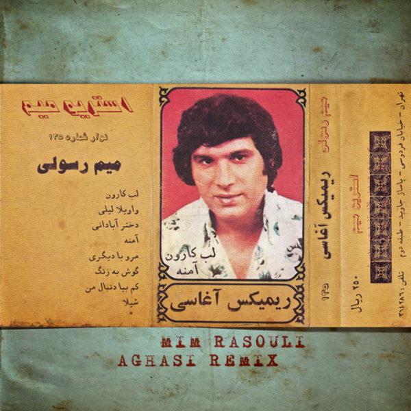 Mim Rasouli - Aghasi (Remix)