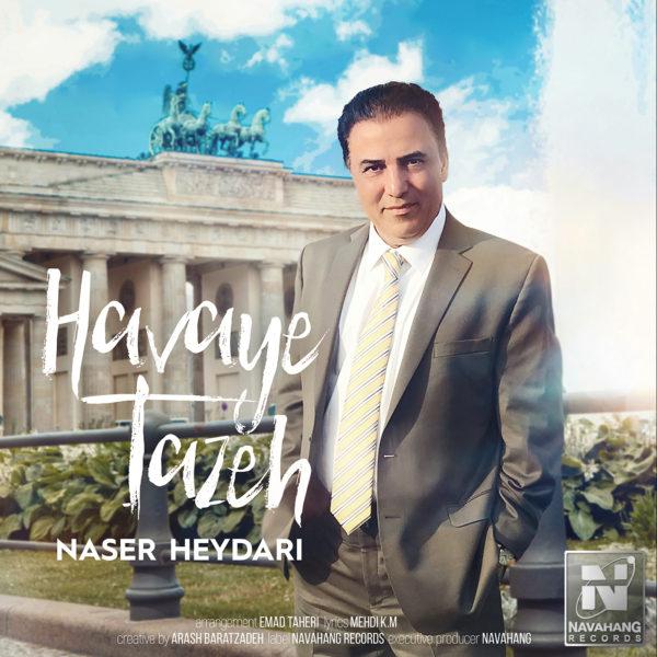 Naser Heydari - Havaye Tazeh