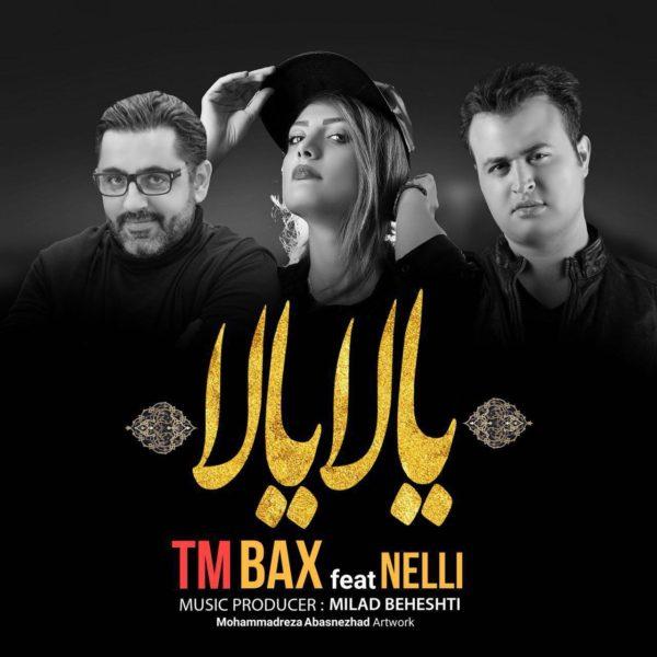 TM Bax - Yalla Yalla (Ft Nelli)