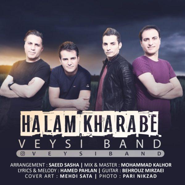 Veysi Band - Halam Kharabe