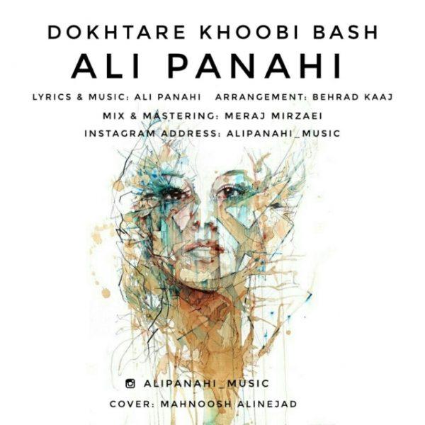 Ali Panahi - Dokhtare Khoobi Bash