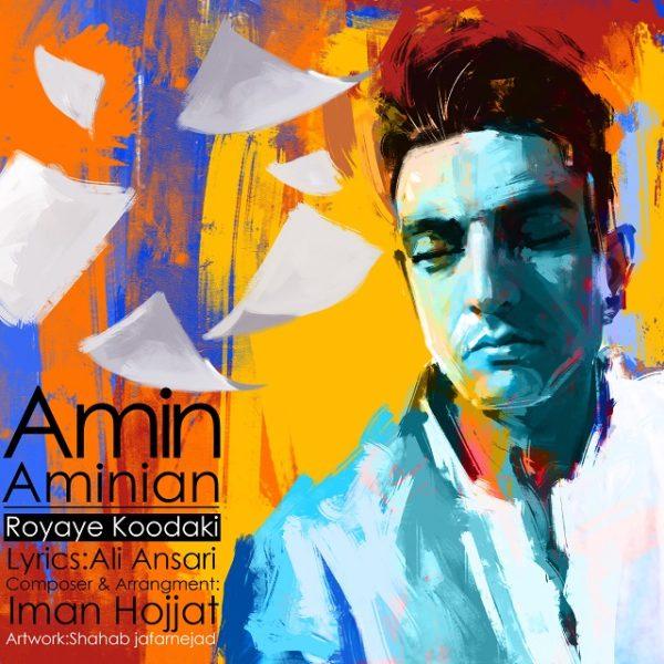 Amin Aminian - Royaye Koodaki