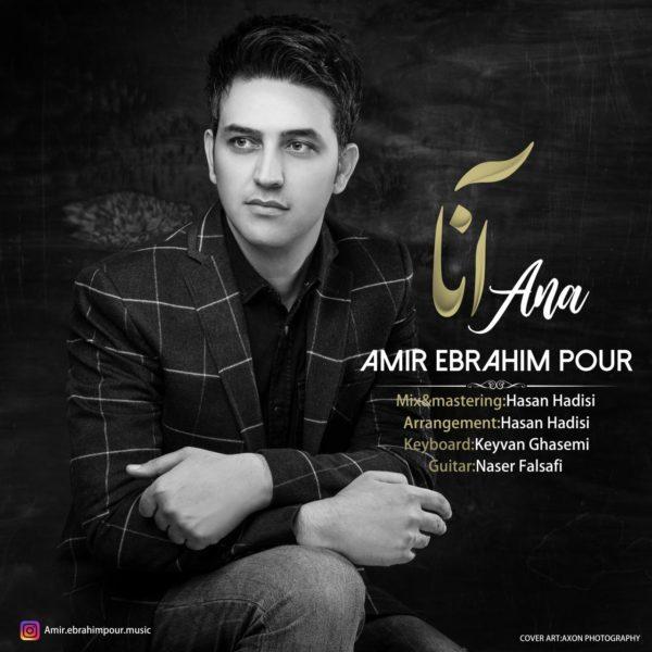 Amir Ebrahim Pour - Ana