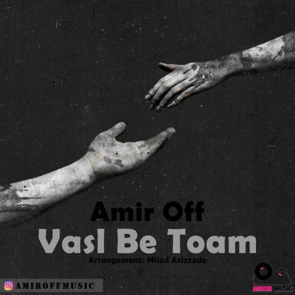 Amir Off - Vasl Be Toam