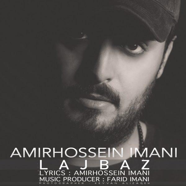 Amirhossein Imani - Lajbaz
