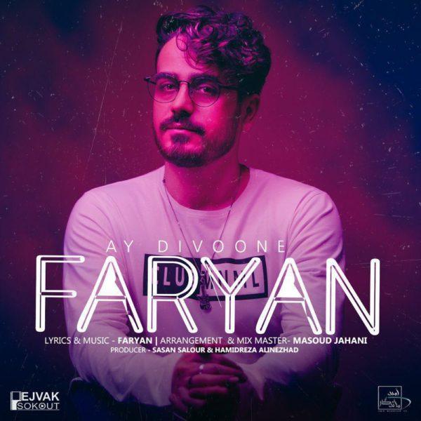 Faryan - Ay Divoone