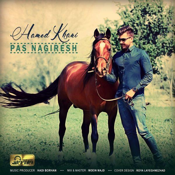 Hamed Khani - Pas Nagiresh