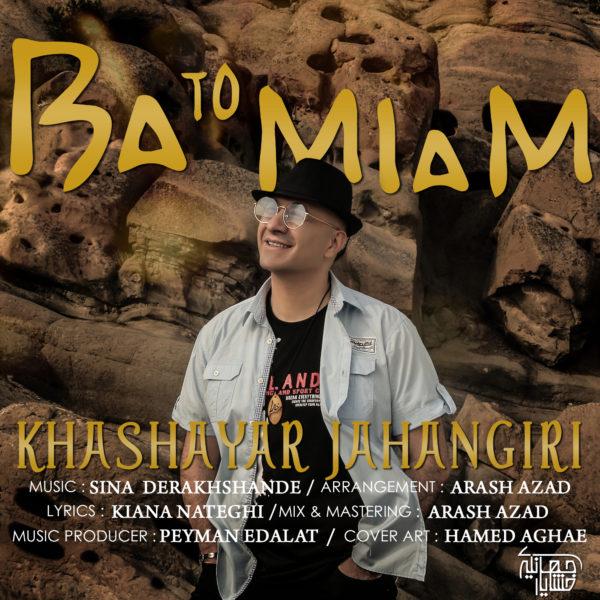 Khashayar Jahangiri - Ba To Miam