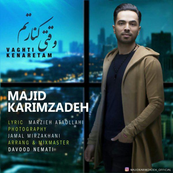 Majid Karimzadeh - Vaghti Kenaretam