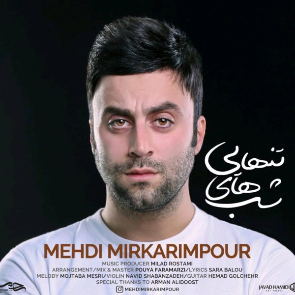 Mehdi Mirkarimpour - Shabhaye Tanhaei