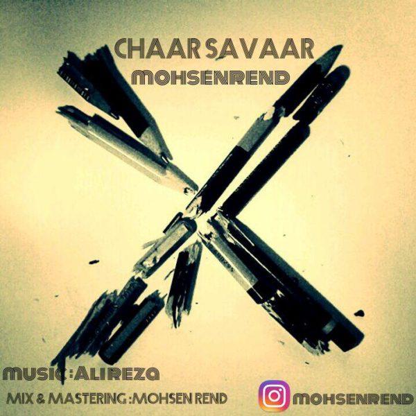 Mohsen Rend - Chaar Savaar