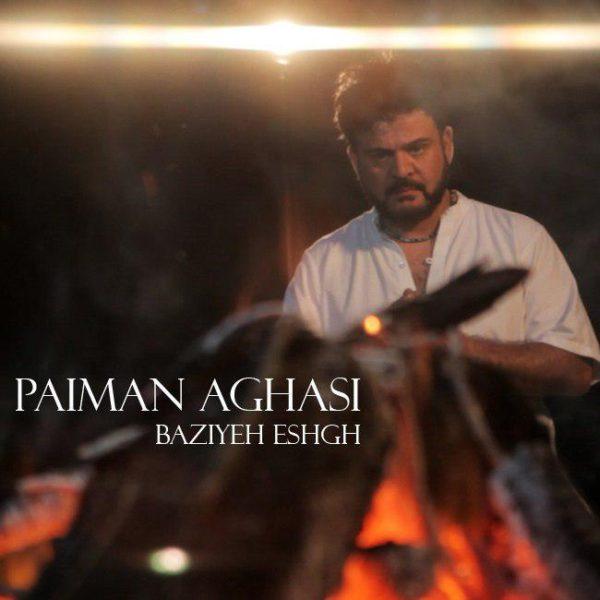 Paiman Aghasi - Baziyeh Eshgh