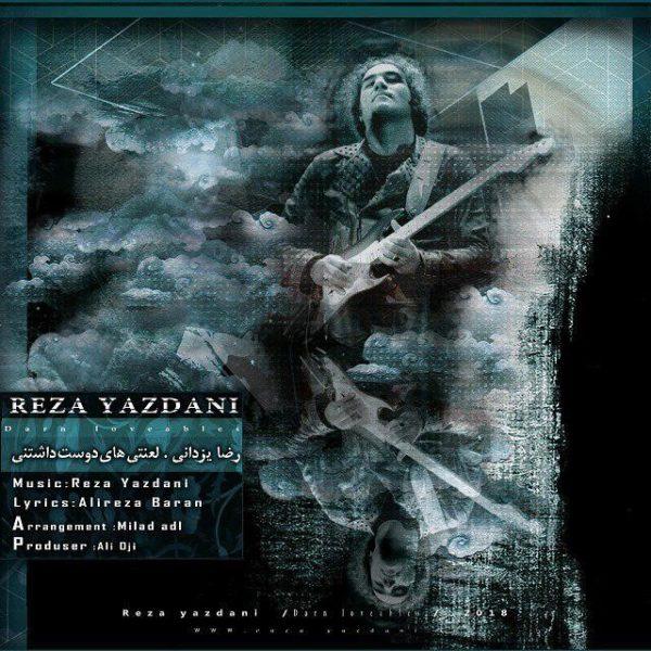 Reza Yazdani - Lanatihaye Dust Dashtani
