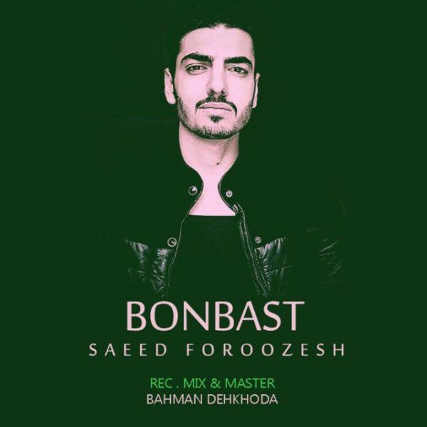 Saeed Foroozesh - Bonbast