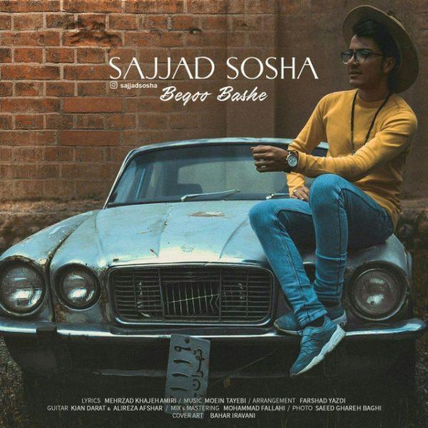 Sajjad Sosha - Begoo Bashe