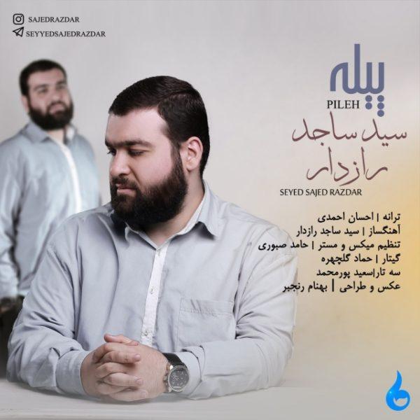 Seyed Sajed Razdar - Pileh