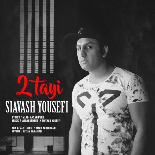 Siavash Yousefi - 2 Tayi
