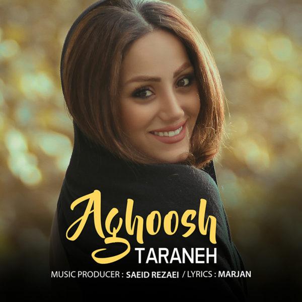 Taraneh - Aghoosh