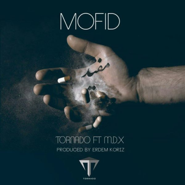 Tornado - Mofid (Ft. MDX)