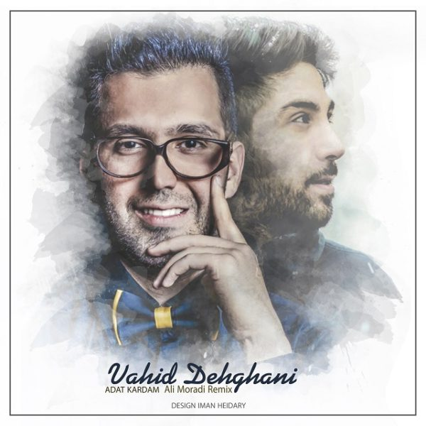 Vahid Dehghani - Adat Kardam (Ali Moradi Remix)