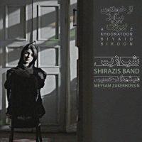 Shirazis Band – Az Khoonatoon Biyaid Biroon