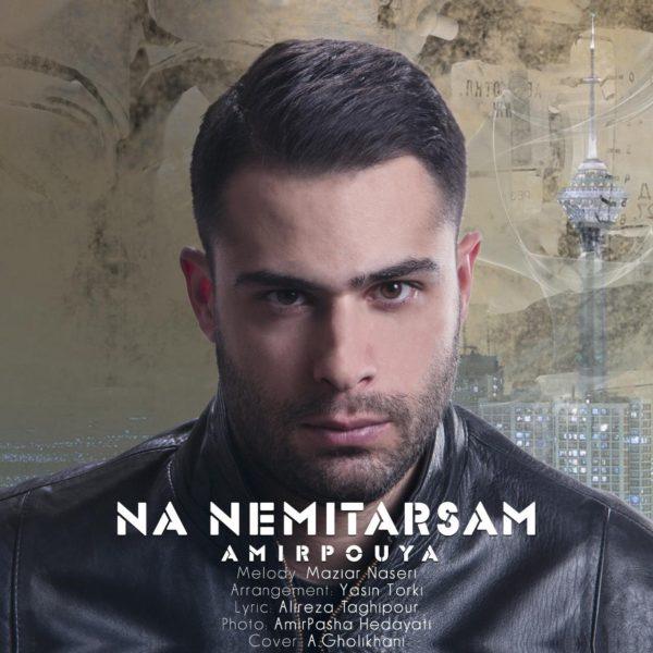 Amir Pouya - Na Nemitarsam