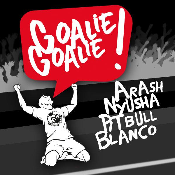 Arash - Goalie Goalie (Ft. Nyusha, Pitbull & Blanco) (Marcus Layton Remix)