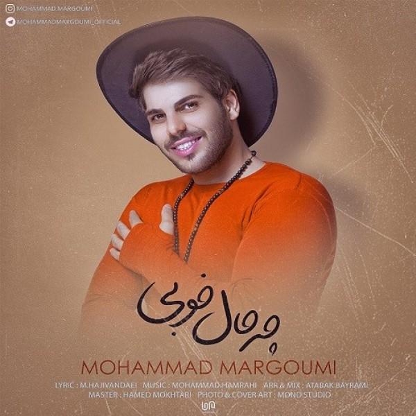 Mohammad Margoumi - Che Hale Khobi