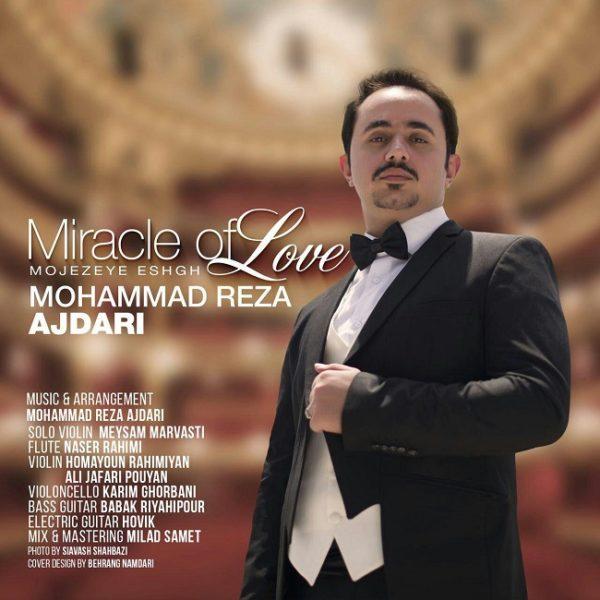Mohammad Reza Ajdari - Miracle Of Love