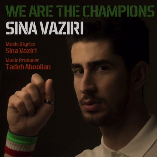 Sina Vaziri - We Are The Champions