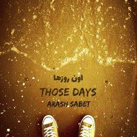 Arash Sabet – Those Days