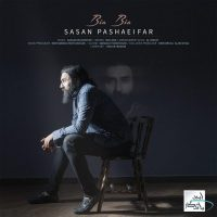 Sasan Pashaeifar – Bia Bia