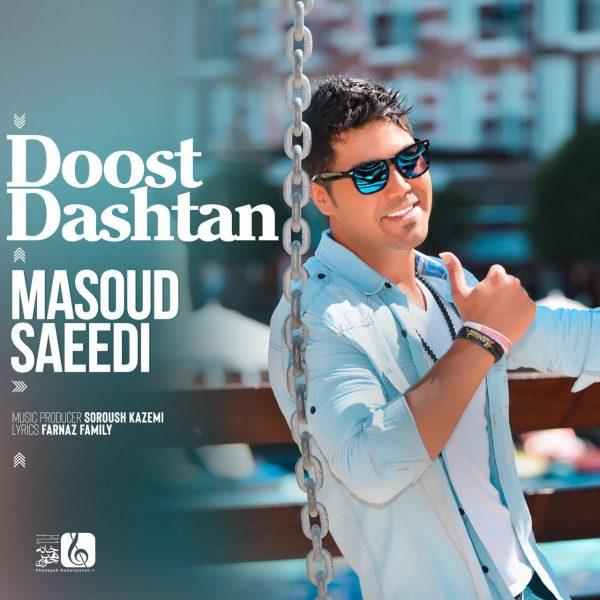 Masoud Saeedi - Doost Dashtan
